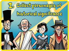 Collect personages of historical significance