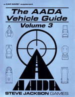 Car Wars: AADA Vehicle Guide Volume 3