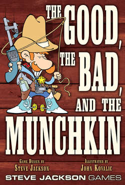 Cover for The Good, the Bad, and the Munchkin
