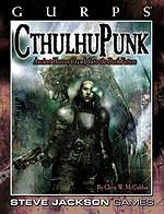 GURPS CthulhuPunk, Second Edition