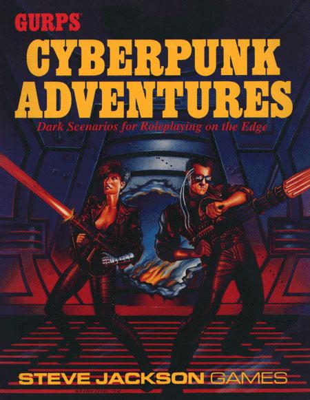 GURPS Cyberpunk Adventures
