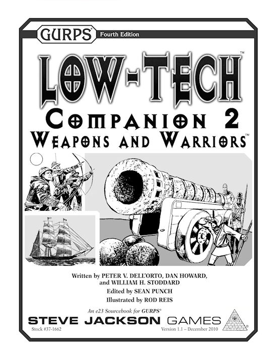 GURPS Low-Tech Companion 2: Weapons and Warriors