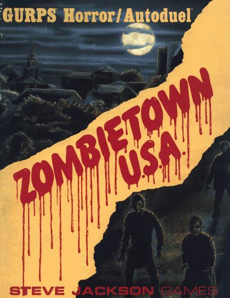 GURPS Horror/Autoduel Zombietown U.S.A.