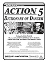 GURPS Action 5: Dictionary of Danger