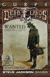 GURPS Deadlands Dime Novel 2 – Wanted: Undead or Alive
