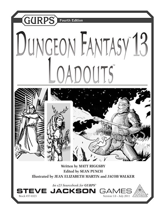 GURPS Dungeon Fantasy 13: Loadouts