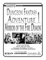 GURPS Dungeon Fantasy Adventure 1 Mirror of the Fire Demon