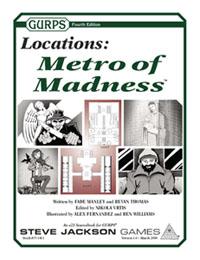 GURPS Locations: Metro of Madness