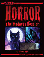 GURPS Horror: Madness Dossier