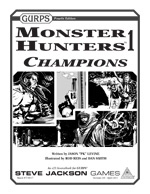 GURPS Monsters Hunters 1: Champions
