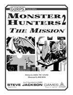 GURPS Monster Hunters 2 The Mission