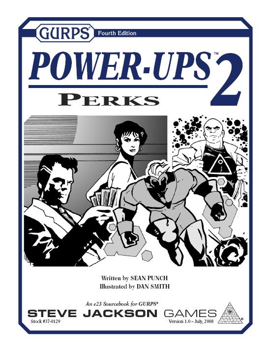 GURPS Power-Ups 2: Perks