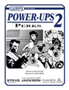 GURPS Power-Ups 2: Perks