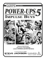 GURPS Power-Ups 5: Impulse Buys