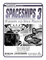 GURPS Spaceships 3: Warships and Space Pirates