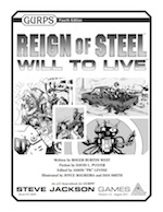GURPS Reign of Steel Will to Live