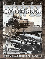 GURPS WWII: Motor Pool