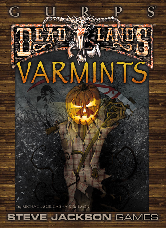 GURPS Deadlands: Varmints
