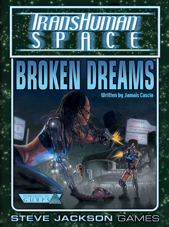 GURPS Transhuman Space: Broken Dreams