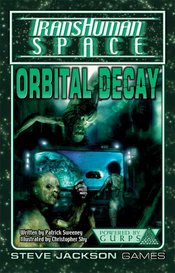 GURPS Transhuman Space: Orbital Decay