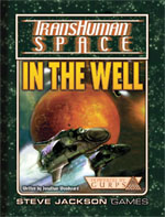 GURPS Transhuman Space: In the Well