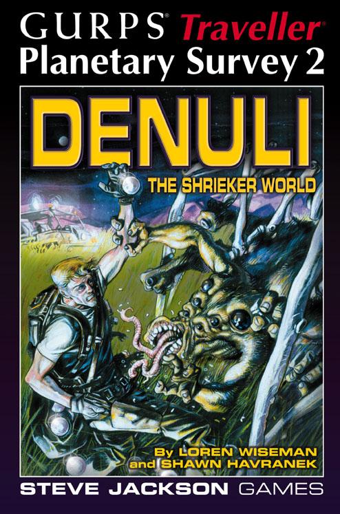 GURPS Traveller: Planetary Survey 2 � Denuli