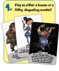 Play as either as a human or a filthy, disgusting zombie!