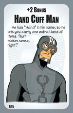 Munchkin Axe Cop Ally: Hand Cuff Man