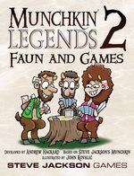 Munchkin Legends 2 -- Faun and Games