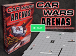 Car Wars Arenas Kickstarter
