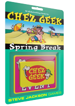 Chez Geek Spring Break