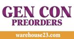 Gen Con Preorders