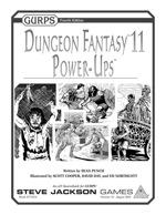 GURPS Dungeon Fantasy 11: Power-Ups