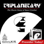 Preorder Triplanetary