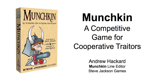 Munchkin: A Competitive Game for Cooperative Traitors