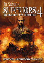 In Nomine Superiors 4: Rogues to Riches