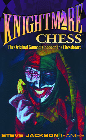 Steve Jackson Games: Knightmare Chess Third Edition