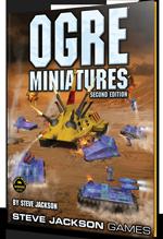 Ogre Miniatures Rules & Sets