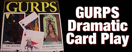 GURPS Dramatic Card Play