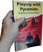 Pyramid Pick: Playing with Pyramids: 12 Games for Icehouse Pieces