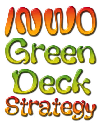 INWO Green Deck Strategy