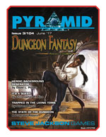 Pyramid #3/104: Dungeon Fantasy Roleplaying Game
