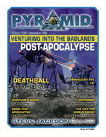 Pyramid #3/3 - January '09 - Venturing Into The Badlands Post-Apocalypse