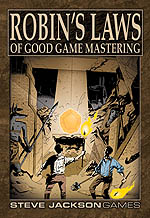 Robin's Laws of Good Gamemastering