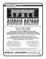 GURPS Transhuman Space: Bioroid Bazaar