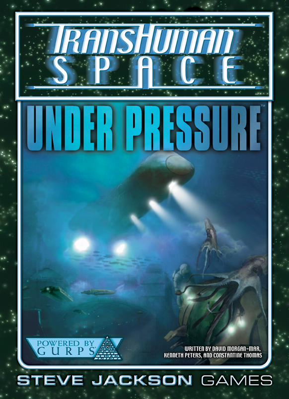 GURPS Transhuman Space: Under Pressure