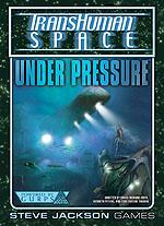 GURPS Transhuman Space: Under Pressure
