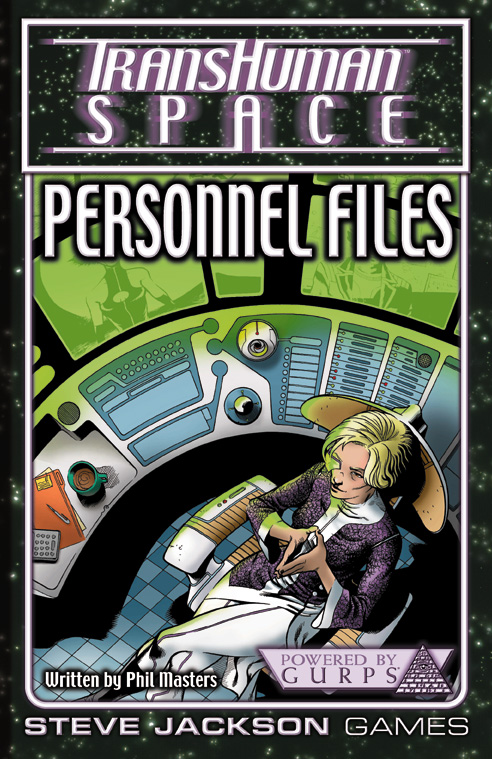 GURPS Transhuman Space: Personnel Files