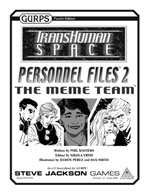GURPS Transhuman Space: Personnel Files 2 The Meme Team