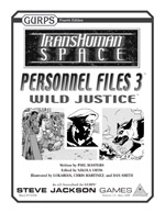 GURPS Transhuman Space: Personnel Files 3 Wild Justice